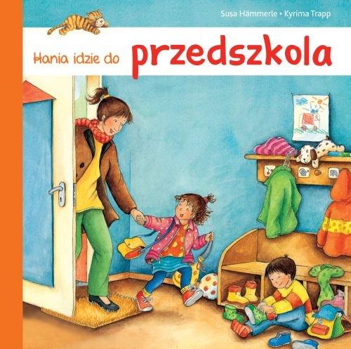 Hania idzie do przedszkola